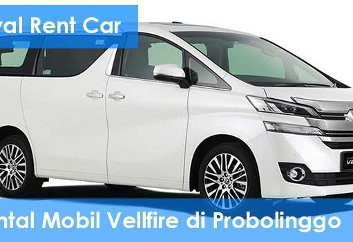 Rental Mobil Vellfire di Probolinggo