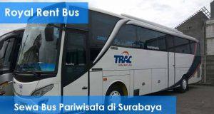 Daftar Harga Sewa Bus Pariwisata di Surabaya Murah